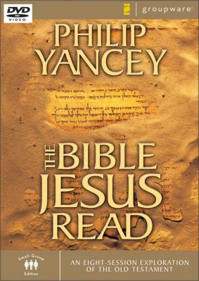 The Bible Jesus Read: An Eight-Session Exploration of the Old Testament