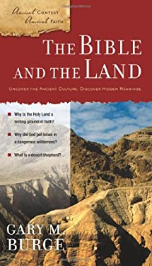 The Bible and the Land 9780310280446