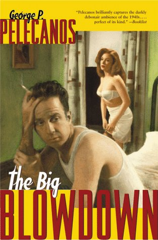 The Big Blowdown 9780312242916