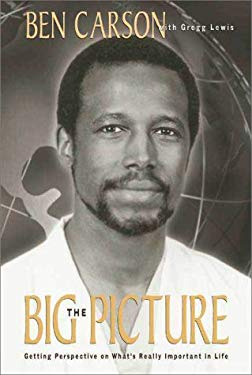 The Big Picture: Getting Perspective on What's Really Important in Life 9780310228097