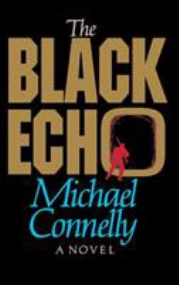 The Black Echo 9780316153614