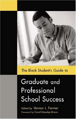 The Black Student's Guide to Graduate and Professional School Success 9780313323119