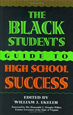 The Black Student's Guide to High School Success 9780313298486