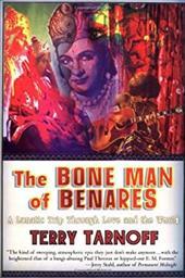 The Bone Man of Benares