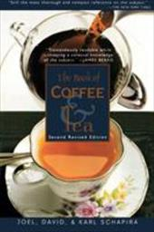 The Book of Coffee and Tea: Second Revised Edition 918776