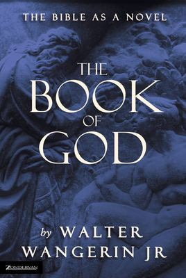 The Book of God: The Bible as a Novel 9780310220213