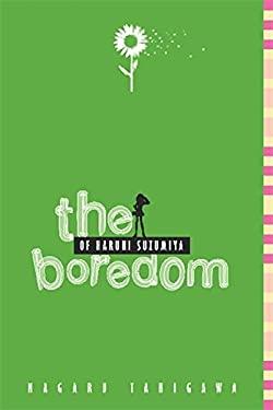 The Boredom of Haruhi Suzumiya 9780316038874