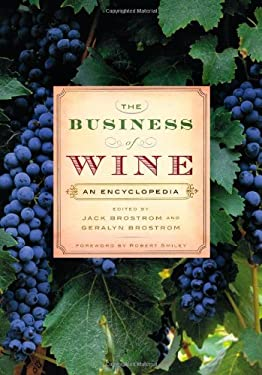 The Business of Wine: An Encyclopedia 9780313354007