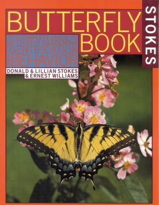 The Butterfly Book: An Easy Guide to Butterfly Gardening, Identification and Behavior 9780316817806