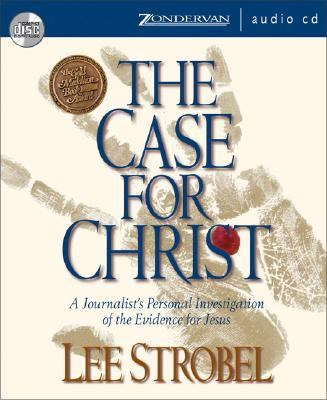 The Case for Christ: A Journalist's Personal Investigation of the Evidence for Jesus 9780310247791