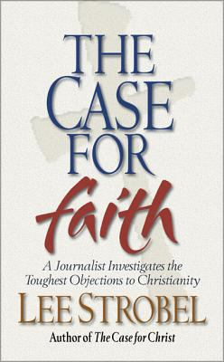 The Case for Faith - 6 Pak: A Journalist Investigates the Toughest Objections to Christianity 9780310235095