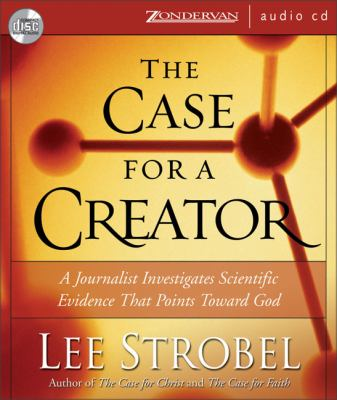 The Case for a Creator: A Journalist Investigates the New Scientific Evidence That Points Toward God 9780310254393