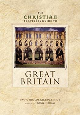The Christian Travelers Guide to Great Britain