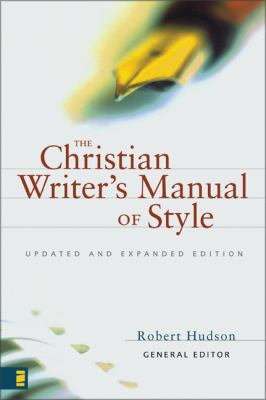 The Christian Writer's Manual of Style: Updated and Expanded Edition 9780310487715