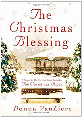 The Christmas Blessing 9780312322939
