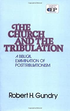 The Church and the Tribulation 9780310254010
