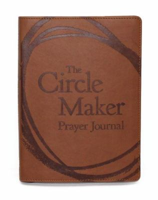 The Circle Maker Prayer Journal 9780310328346