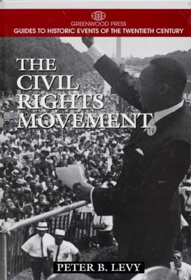 The Civil Rights Movement 9780313298547