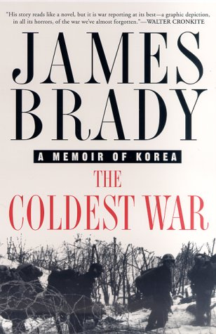 The Coldest War: A Memoir of Korea 9780312265113
