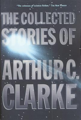 The Collected Stories of Arthur C. Clarke 9780312878603