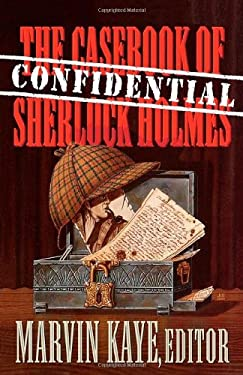 The Confidential Casebook of Sherlock Holmes 9780312180713
