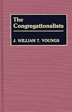 The Congregationalists 9780313221590
