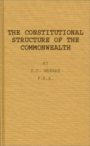 The Constitutional Structure of the Commonwealth.