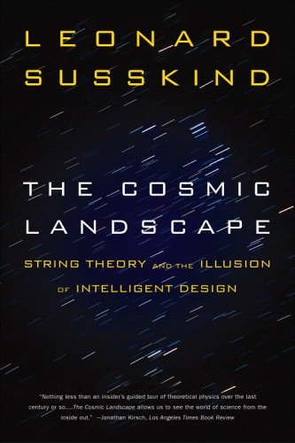 The Cosmic Landscape: String Theory and the Illusion of Intelligent Design 9780316013338