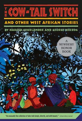 The Cow-Tail Switch and Other West African Stories 9780312380069