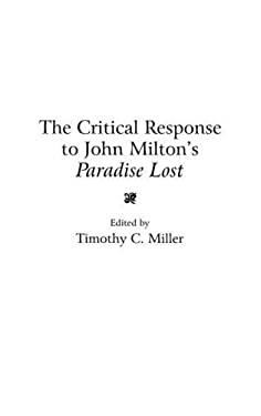 Critical Response to John Milton's Paradise Lost