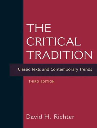 The Critical Tradition: Classic Texts and Contemporary Trends 9780312415204