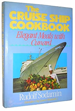 The Cruise Ship Cookbook: Elegant Meals with Cunard 9780316802567