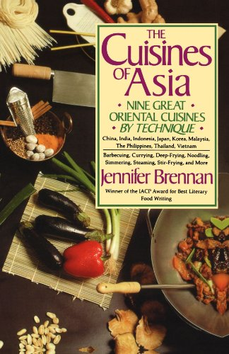 The Cuisines of Asia: Nine Great Oriental Cuisines by Technique 9780312039776