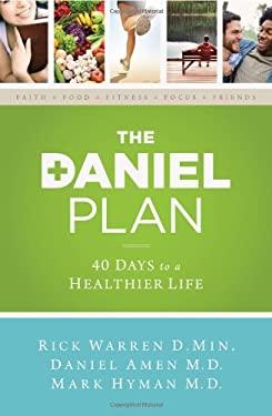 The Daniel Plan: 40 Days to a Healthier Life 9780310344292