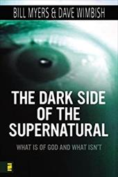The Dark Side of the Supernatural: What Is of God and What Isn't 894359