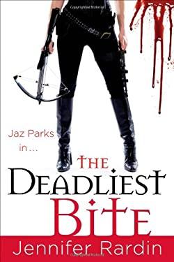 The Deadliest Bite 9780316043816