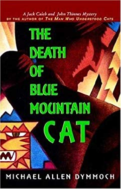 The Death of the Blue Mountain Cat 9780312310721
