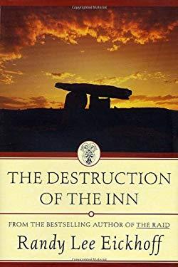 The Destruction of the Inn 9780312870263