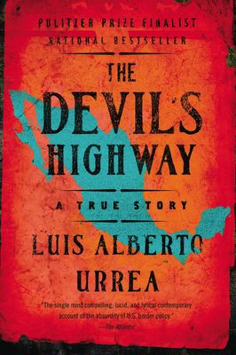 The Devil's Highway: A True Story 9780316010801