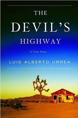 The Devil's Highway: A True Story 9780316746717