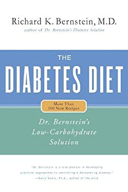 The Diabetes Diet: Dr. Bernstein's Low-Carbohydrate Solution 9780316737845
