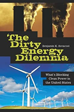 The Dirty Energy Dilemma: What's Blocking Clean Power in the United States