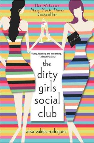 The Dirty Girls Social Club 9780312313821