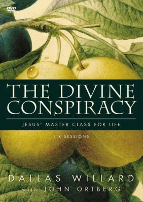 The Divine Conspiracy: Jesus' Master Class for Life 9780310324386