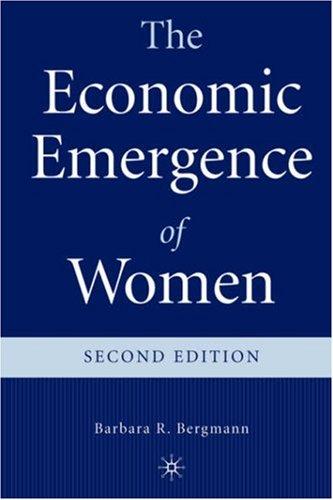 The Economic Emergence of Women 9780312232436