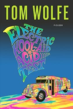 The Electric Kool-Aid Acid Test 9780312427597