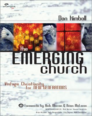 The Emerging Church: Vintage Christianity for New Generations 9780310245643
