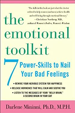 The Emotional Toolkit: Seven Power-Skills to Nail Your Bad Feelings 9780312318888