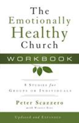 The Emotionally Healthy Church Workbook: 8 Studies for Groups or Individuals 9780310327851