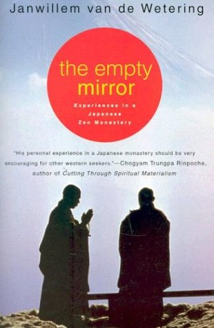 The Empty Mirror: Experiences in a Japanese Zen Monastery 9780312207748